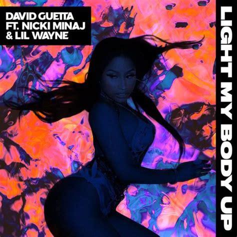 New Music David Guetta  'Light My Body Up' (Feat Nicki