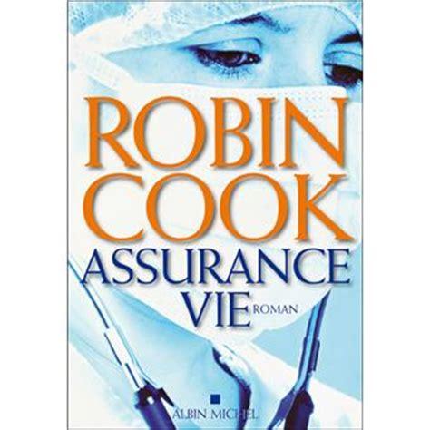 assurance vie broch 233 robin cook achat livre ou ebook