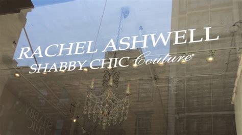 shabby chic new york rachel ashwell shabby chic 252 zlet 233 ben j 225 rtam new york ban youtube