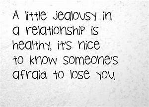 The 55 Jealousy... Laughing At Jealousy Quotes
