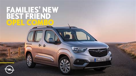 opel combo 2018 families new best friend discover the all new 2018 opel combo
