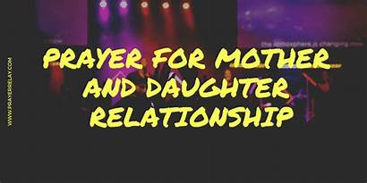 Daughter Prayer Mother Relationship Powerful Daughters Bound