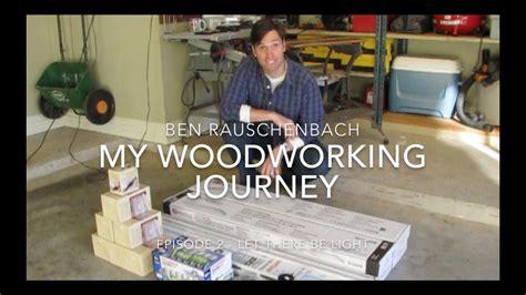 woodworking journey     garage shop