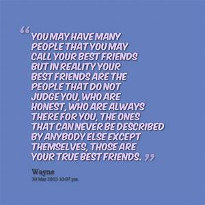 Quotes About Your Best Friend Not Being There For You ...