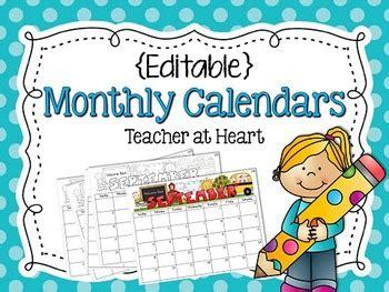editable monthly calendars teacher heart tpt