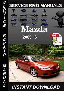 2005 Mazda 6 Service Repair Manual Download