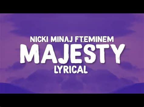 nicki minaj majesty lyrics 5 6 mb majesty feat eminem labrinth nicki minaj free