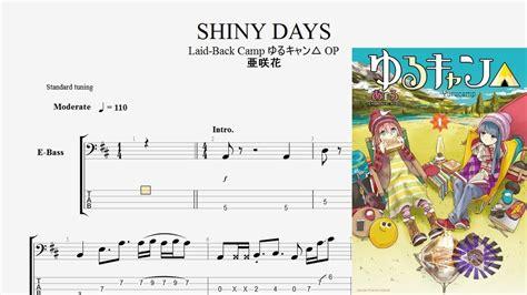【bass Tab】shiny Days  ゆるキャン Yurukyan Laidback Camp Op