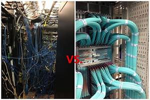 Cable Mess Vs  Neat Cable Management  In Fact  You Can