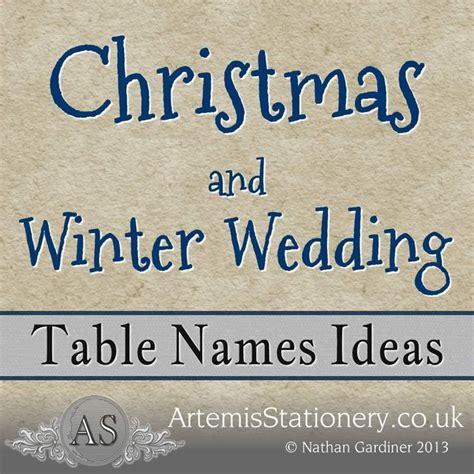winter and christmas wedding table name ideas weddings