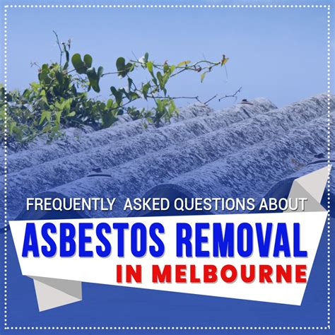 frequently asked questions  asbestos removal