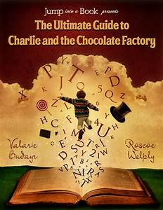 Literature archives something 2 offer for The ultimate guide to charlie and the chocolate factory review