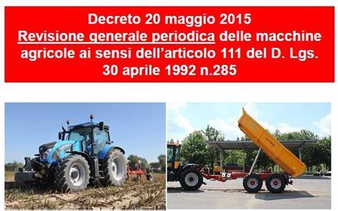 cr it agricole si e l obbligo della revisione generale per trattori macchine