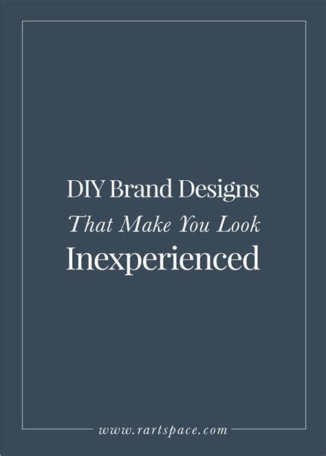 4 Diy Brand Designs That Make You Look Inexperienced — R