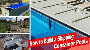 Pool Aus Container : watch now how to build a shipping container swimming pool youtube ~ Orissabook.com Haus und Dekorationen