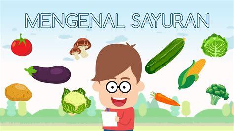 mengenal sayur sayuran  anak  bahasa indonesia  bahasa inggris eza  adi youtube