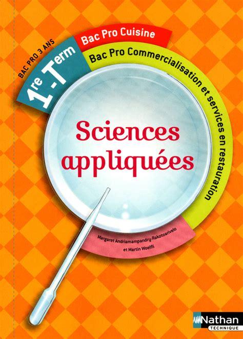 bac pro cuisine sciences appliquées 1re et term bac pro cuisine livre