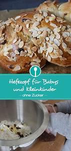 Kuchen Für Kleinkinder : hefezopf ohne zucker f r babys und kleinkinder hefezopf rezepte essen f r kleinkinder ~ Watch28wear.com Haus und Dekorationen