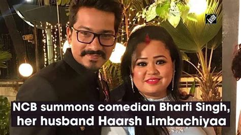 NCB summons comedian Bharti Singh, her husband Haarsh ...