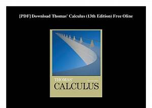Thomas Calculus Early Transcendentals 13th Edition Pdf