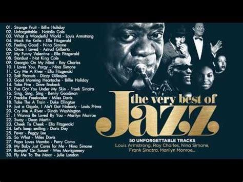 best jazz songs best jazz songs the best of jazz jazz songs