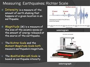 Earth Science 8.2 Measuring Earthquakes - ppt download