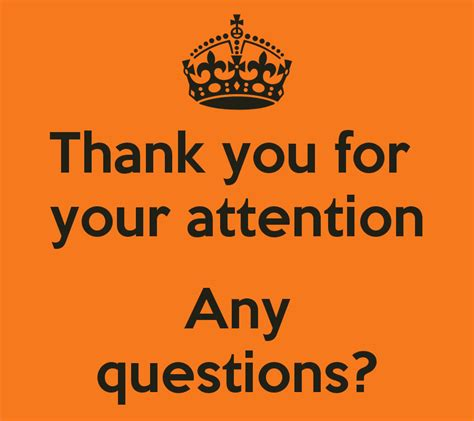 Thank You For Your Attention Any Questions? Poster  Rebecca  Keep Calmomatic