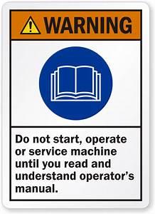 Do Not Start Until Read Operator U0026 39 S Manual Ansi Warning