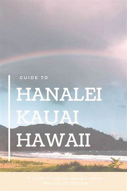 Kauai Hanalei Hawaii Guide Visiting Howtolearnmore Bay