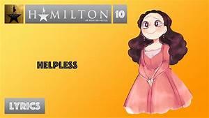 #10 Hamilton - ... Helpless Lyrics