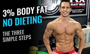 3 Percent Body Fat Without Dieting