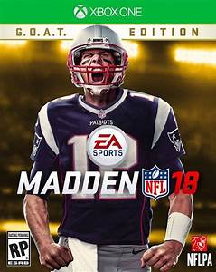 Tom Brady The Cover Boy For Madden39s 2018 39GOAT