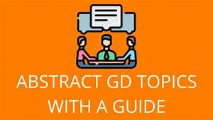 100  Abstract Gd Topics With Answers  U0026 Guide 2019