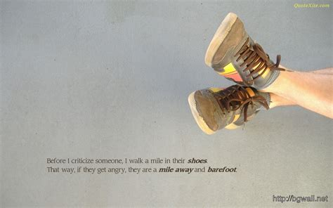 criticize   walk  mile   shoes
