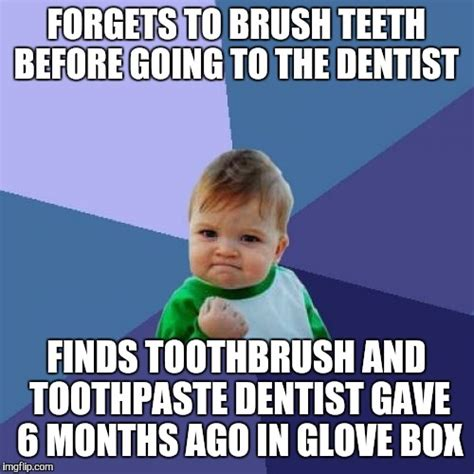 Brushing Teeth Meme - best feeling ever imgflip