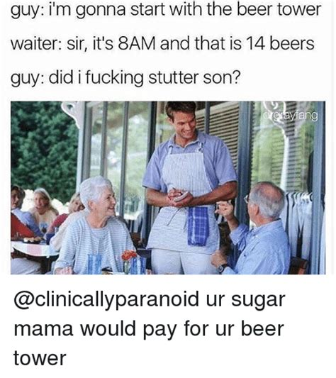 Sugar Mama Meme - 25 best memes about did i fucking stutter did i fucking stutter memes