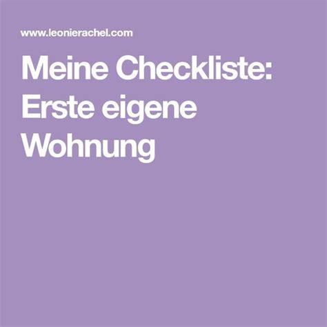 erste küche checkliste checkliste erste eigene wohnung переезд erste wohnung tipps erste wohnung checkliste und