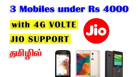 3 Mobiles For Under Rs 4000 With Jio 4g Volte Support, In