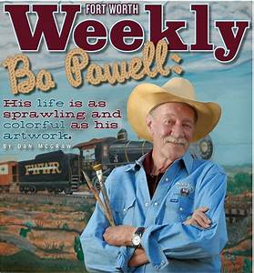 Remembering Bo Powell - Fort Worth Weekly