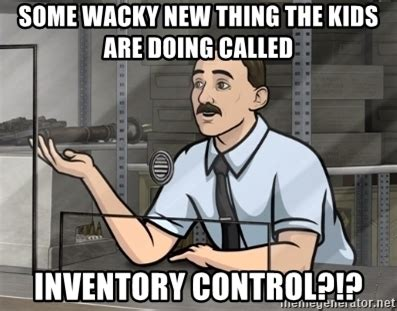 Inventory Meme - inventory meme 28 images inventory meme bing images inventory counting i got this success