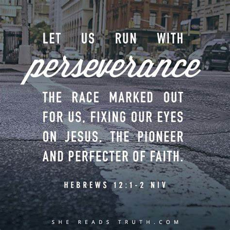 These bible verses about perseverance will emphasize that no matter what you need to make it through, god is there to help. Bible Quotes On Persistence. QuotesGram