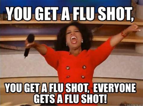 Meme Shot - meme creator you get a flu shot you get a flu shot everyone gets a flu shot meme generator