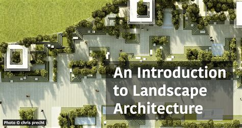 An Introduction To Landscape Architecture