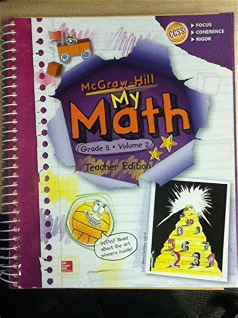 Mcgrawhill  My Math  Grade 5 Volume 2  Teacher's Edition  9780021386116 Slugbooks
