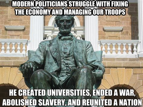 Slavery Memes - quot civil war quot sounds like an oxymoron to me badass abraham lincoln statue quickmeme
