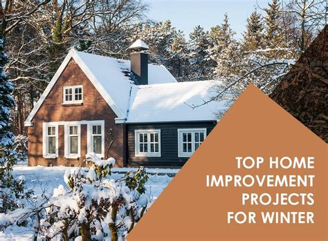 Top Home Improvement Projects For Winter