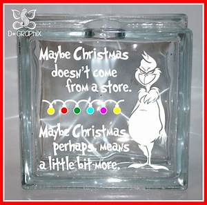 grinch christmas saying christmas glass block by dplusgraphix With diy vinyl lettering for glass