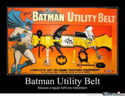 Belt Meme - batman utility belt by zeoxys120 meme center