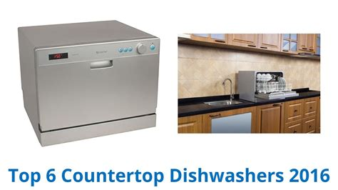 dishwasher with countertop 6 best countertop dishwashers 2016