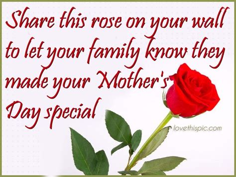 Share This Rose If Your Mothers Day Was Special Pictures ...